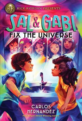 Cover image for Sal & Gabi fix the universe