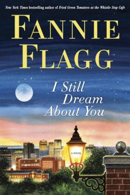 Cover image for I still dream about you BOOK CLUB #45 a novel