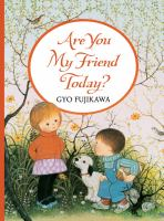 Cover image for Are you my friend today?