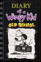 Cover image for Diary of a wimpy kid. Old school