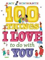 Cover image for 100 things I love to do with you