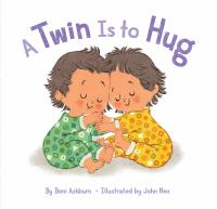 Cover image for A twin is to hug