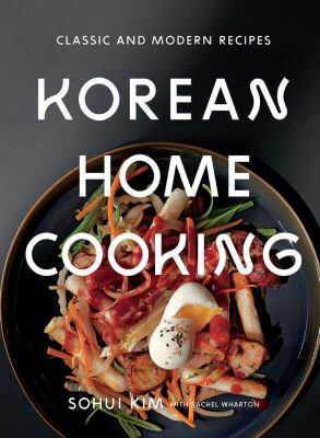 Cover image for Korean home cooking : classic and modern recipes