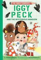 Cover image for Iggy Peck and the mysterious mansion.