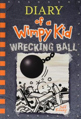 Cover image for Diary of a wimpy kid. Wrecking ball