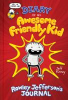 Cover image for Diary of an awesome friendly kid : Rowley Jefferson's journal