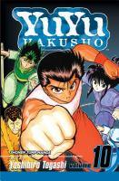 Cover image for YuYu Hakusho. Vol. 10, Unforgiveable!