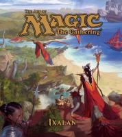 Cover image for The art of Magic the Gathering. Ixalan