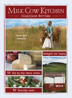 "Cover image for Milk cow kitchen : ""cow"" girl romance, cheese recipes, farmstyle recipes, backyard cow keeping"