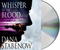 Cover image for Whisper to the blood : a Kate Shugak novel