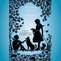 Cover image for The curious world of Calpurnia Tate