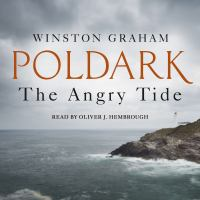 Cover image for The angry tide : a novel of Cornwall 1798-1799