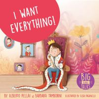 Cover image for I want everything!