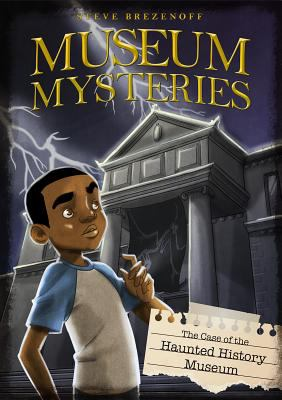 Cover image for The case of the haunted history museum