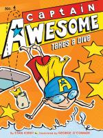 Cover image for Captain Awesome takes a dive