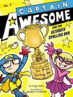 Cover image for Captain Awesome and the ultimate spelling bee