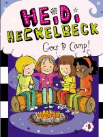 Cover image for Heidi Heckelbeck goes to camp!