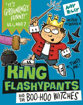 Cover image for King Flashypants and the Boo-Hoo Witches