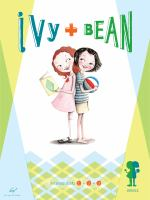 Cover image for Ivy + Bean ebook collection. 1-3,