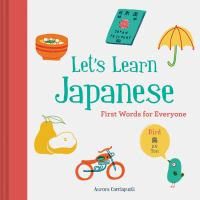 Cover image for Let's learn Japanese : first words for everyone