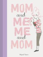 Cover image for Mom and me, me and mom
