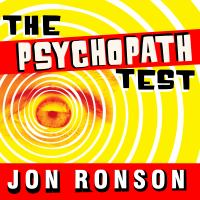 Cover image for The psychopath test : a journey through the madness industry