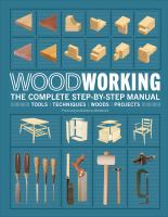 Cover image for Woodworking : the complete step-by-step manual.