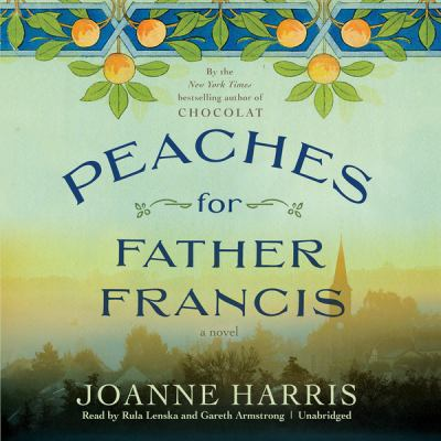Cover image for Peaches for Father Francis : a novel