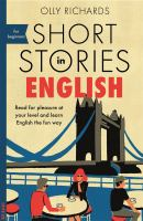 Cover image for Short stories in English : read for pleasure at your level and learn English the fun way!