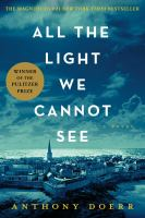 Cover image for All the light we cannot see BOOK CLUB #36 a novel
