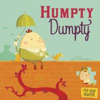 Cover image for Humpty Dumpty flip-side rhymes : from the perspective of Humpty Dumpty