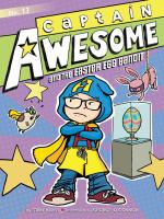 Cover image for Captain Awesome and the Easter egg bandit