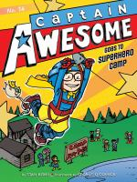 Cover image for Captain Awesome goes to superhero camp