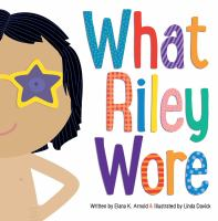 Cover image for What Riley wore