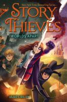 Cover image for Story thieves. Worlds apart
