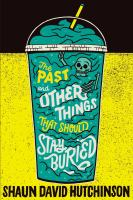 Cover image for The past and other things that should stay buried