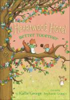 Cover image for Heartwood Hotel. Better together