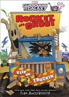 Cover image for Rocket and Groot : keep on truckin'