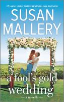 Cover image for A fool's gold wedding a romance novella