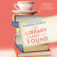 Cover image for The library of lost and found