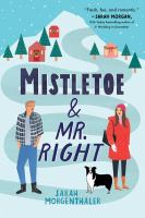 Cover image for Mistletoe and Mr. Right : [how the moose stole Christmas]