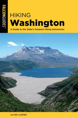 Cover image for Hiking Washington : a guide to the state's greatest hiking adventures