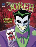 Cover image for The Joker : an origin story