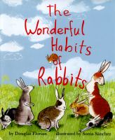 Cover image for The wonderful habits of rabbits