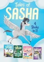 Cover image for Tales of Sasha : 4 books in 1!