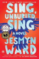 Cover image for Sing, unburied, sing : a novel