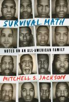 Cover image for Survival math : notes on an all-American family