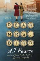 Cover image for Dear Mrs. Bird : a novel