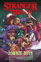 Cover image for Stranger things. Zombie boys
