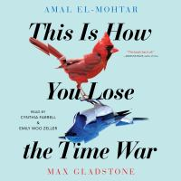 Cover image for This is how you lose the time war :